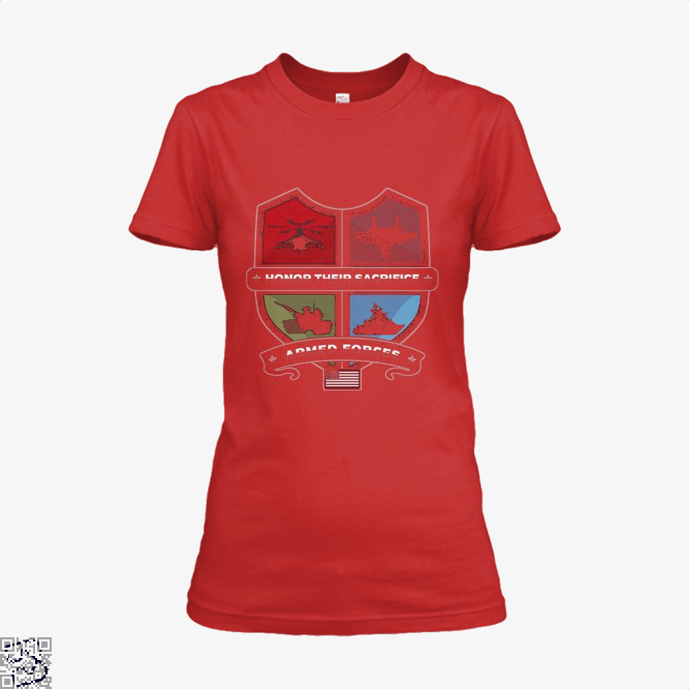 Armed Forcesday Honor Their Sacrifice Militar Deadpan Shirt - Women / Red / X-Small - Productgenjpg