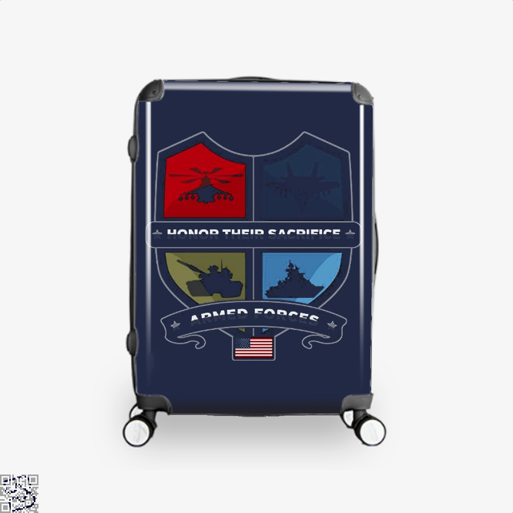 Armed Forcesday Honor Their Sacrifice Militar Deadpan Suitcase - Blue / 16 - Productgenjpg