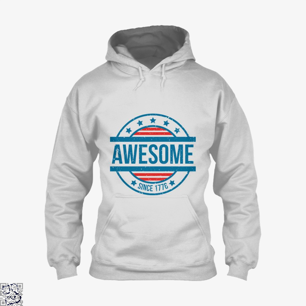 Awesome Since 1776 Independence Day Hoodie - White / X-Small - Productgenjpg