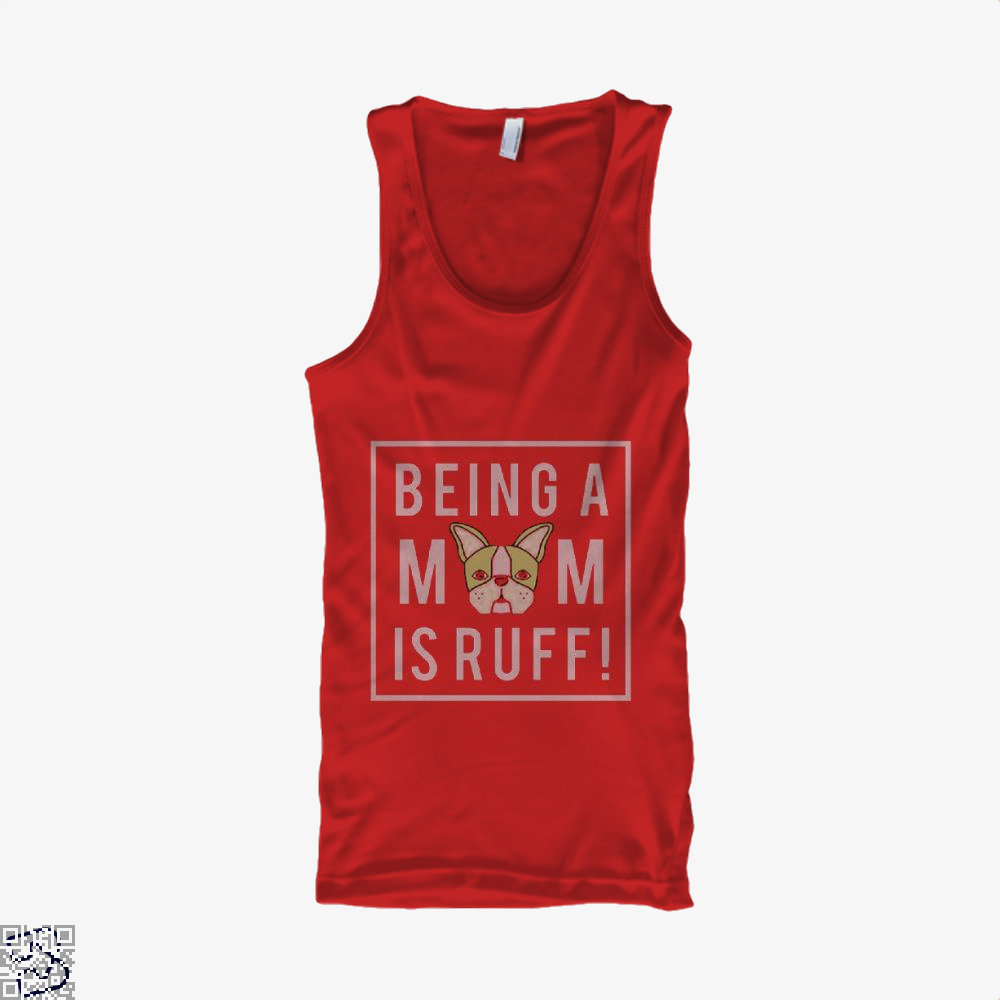 Being A Mom Is Ruff Mothers Day Tank Top - Women / Red / X-Small - Productgenjpg