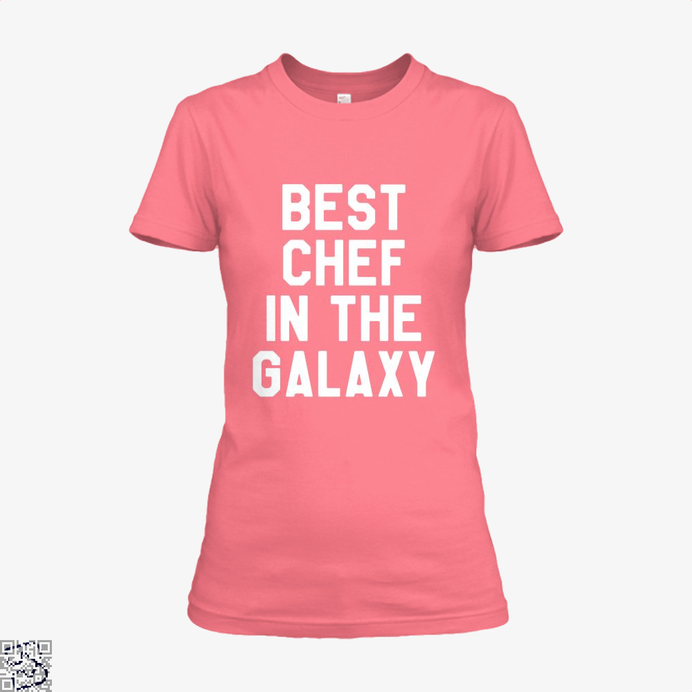 Best Chef In The Galaxy Chefs Shirt - Women / Pink / X-Small - Productgenapi