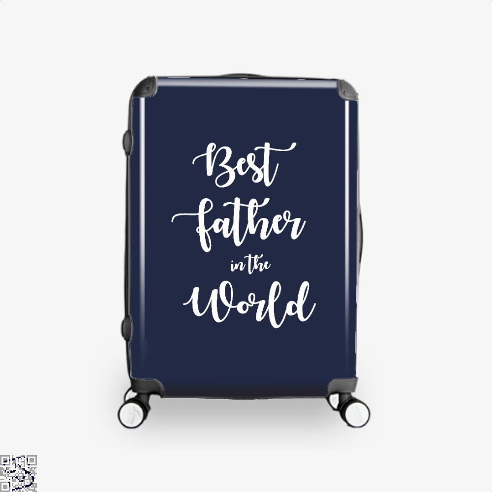 Best Father In The World Fathers Day Suitcase - Blue / 16 - Productgenapi