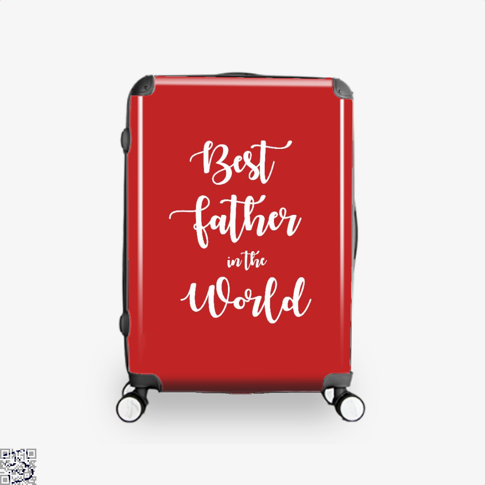 Best Father In The World Fathers Day Suitcase - Red / 16 - Productgenapi
