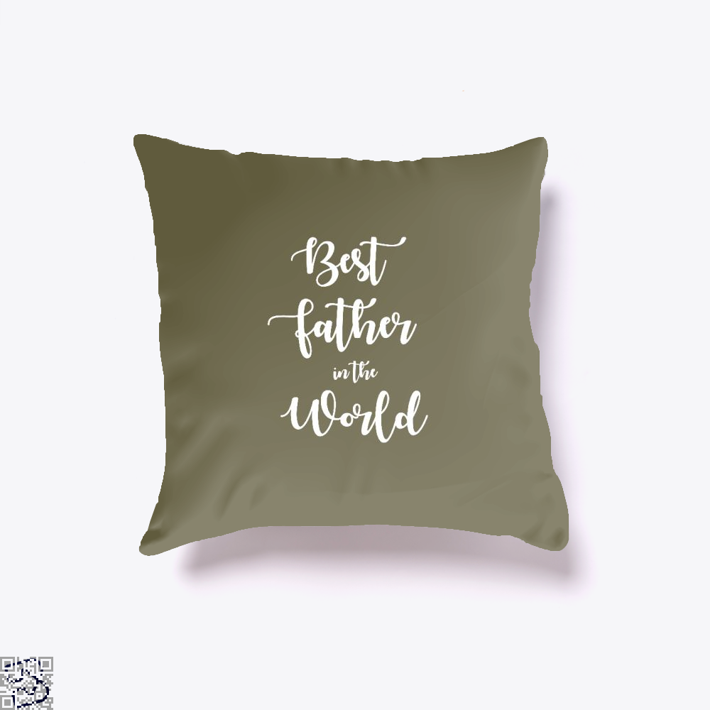 Best Father In The World Fathers Day Throw Pillow Cover - Brown / 16 X - Productgenapi