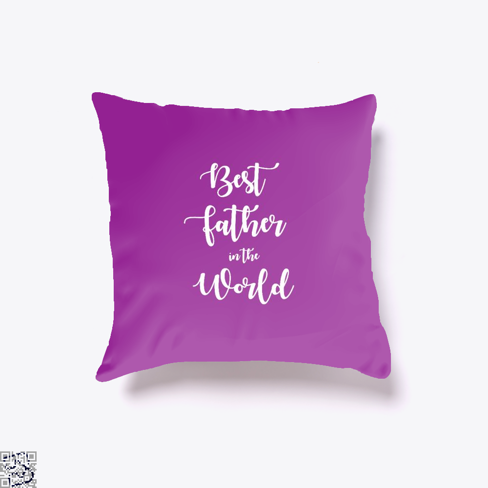 Best Father In The World Fathers Day Throw Pillow Cover - Purple / 16 X - Productgenapi