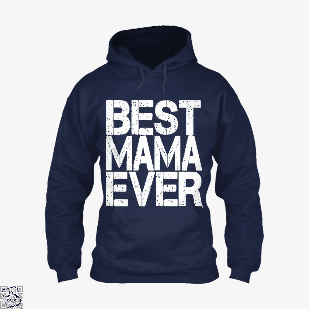 Best Mama Ever Mothers Day Hoodie - Blue / X-Small - Productgenjpg