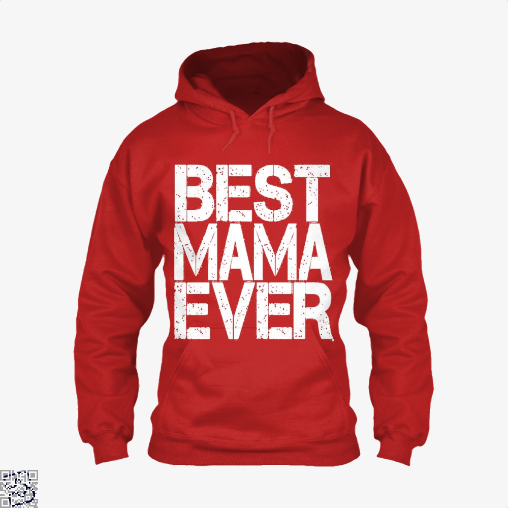 Best Mama Ever Mothers Day Hoodie - Red / X-Small - Productgenjpg