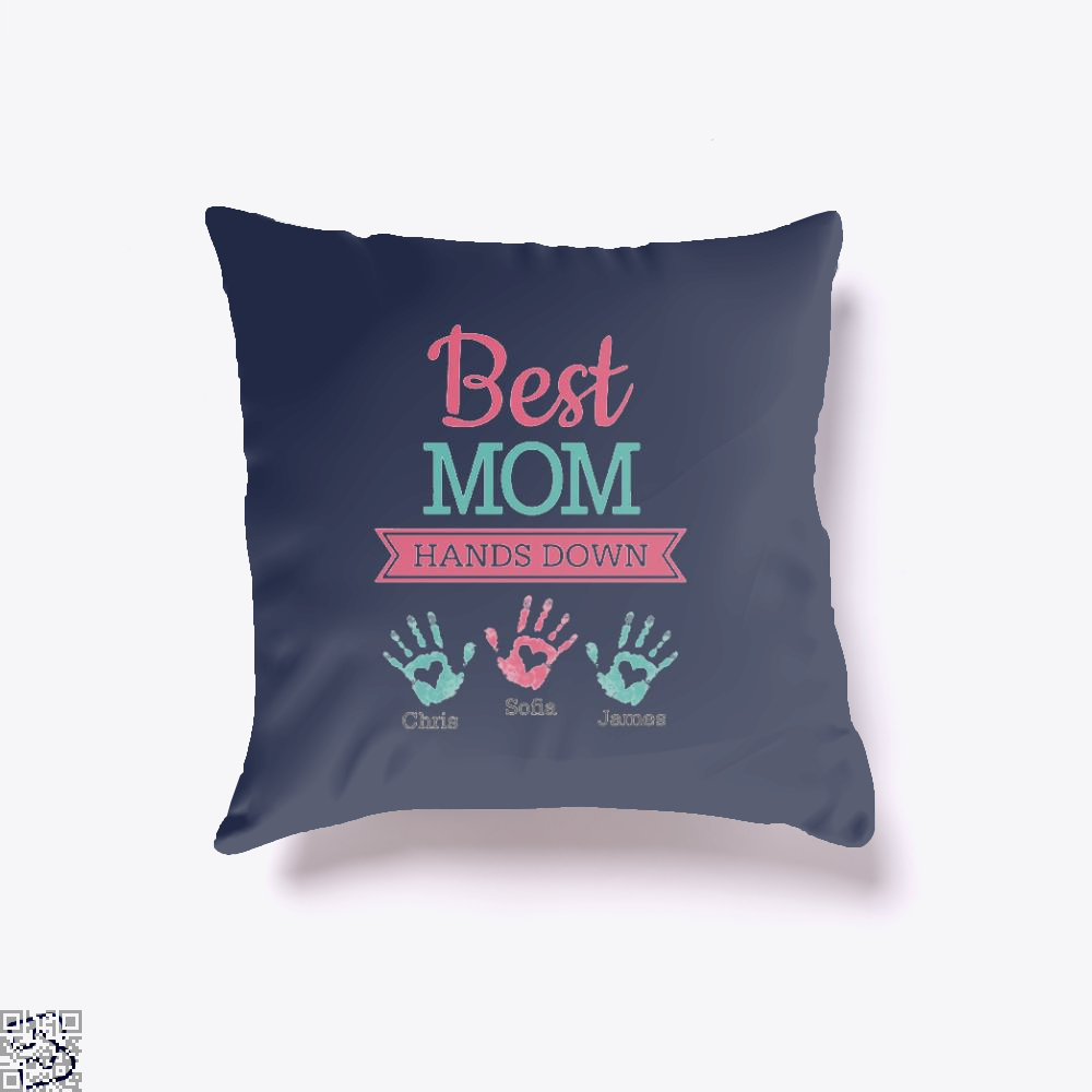 Best Mom Hands Down Mothers Day Throw Pillow Cover - Blue / 16 X - Productgenjpg