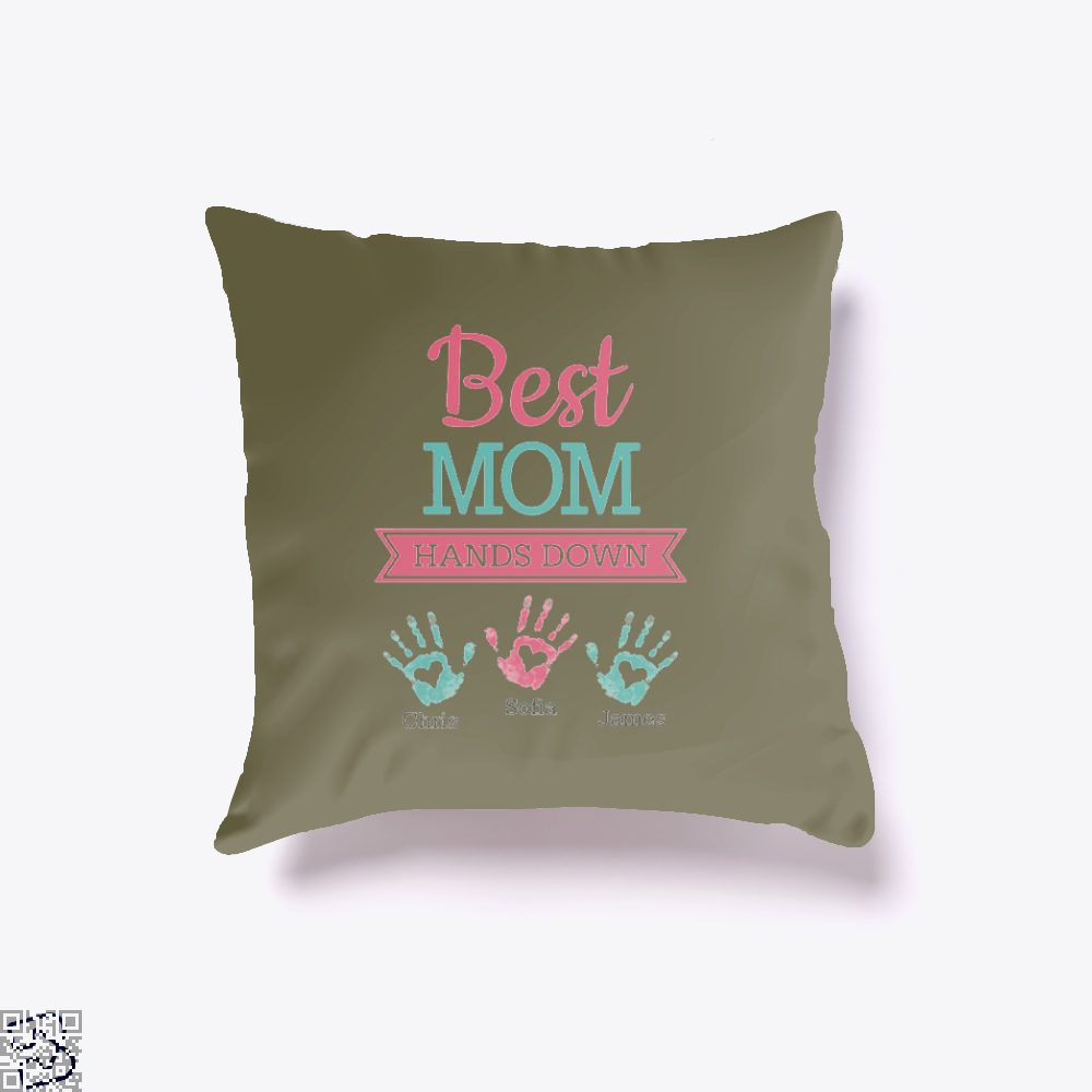 Best Mom Hands Down Mothers Day Throw Pillow Cover - Brown / 16 X - Productgenjpg