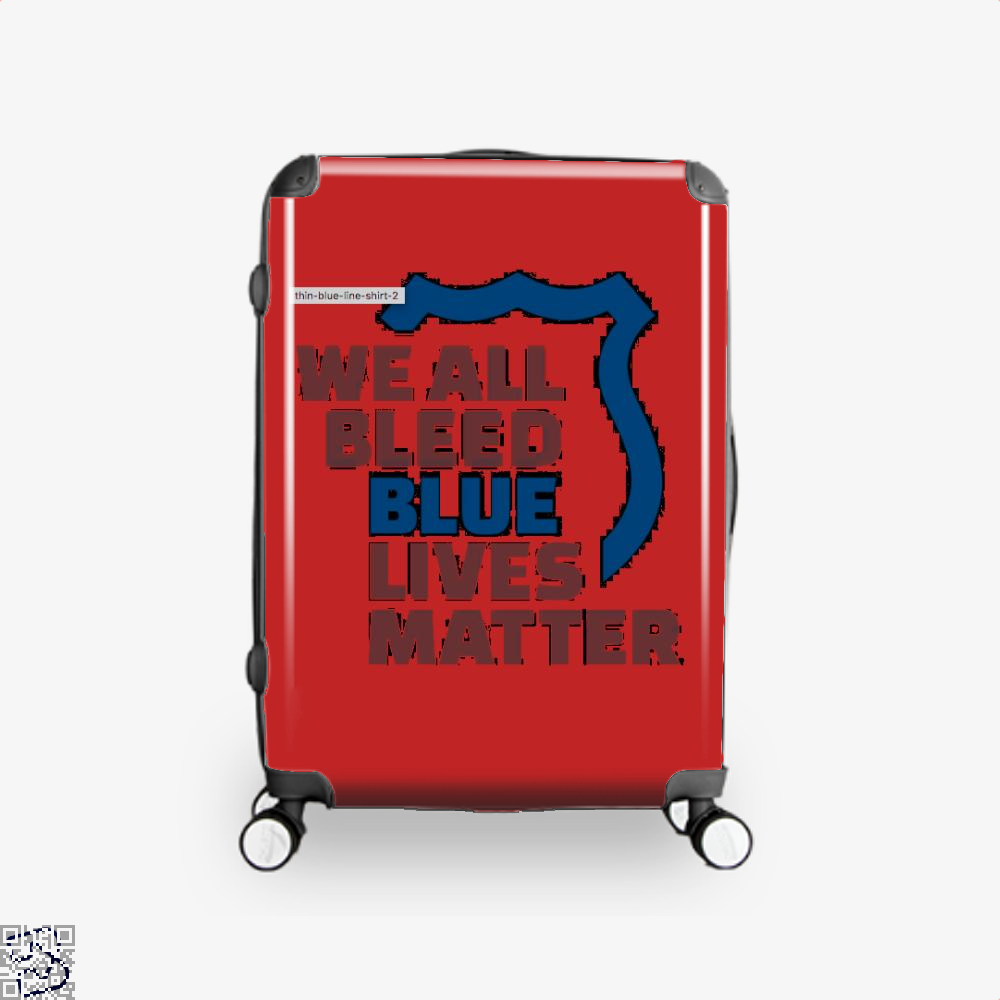 Blue Lives Matter We All Bleed Droll Suitcase - Red / 16 - Productgenjpg