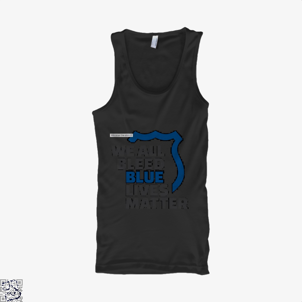 Blue Lives Matter We All Bleed Droll Tank Top - Productgenjpg