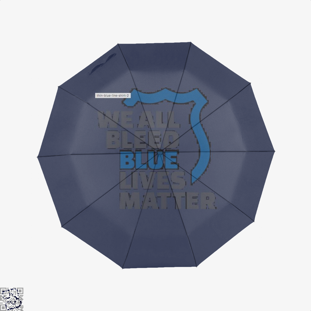 Blue Lives Matter We All Bleed Droll Umbrella - Productgenjpg