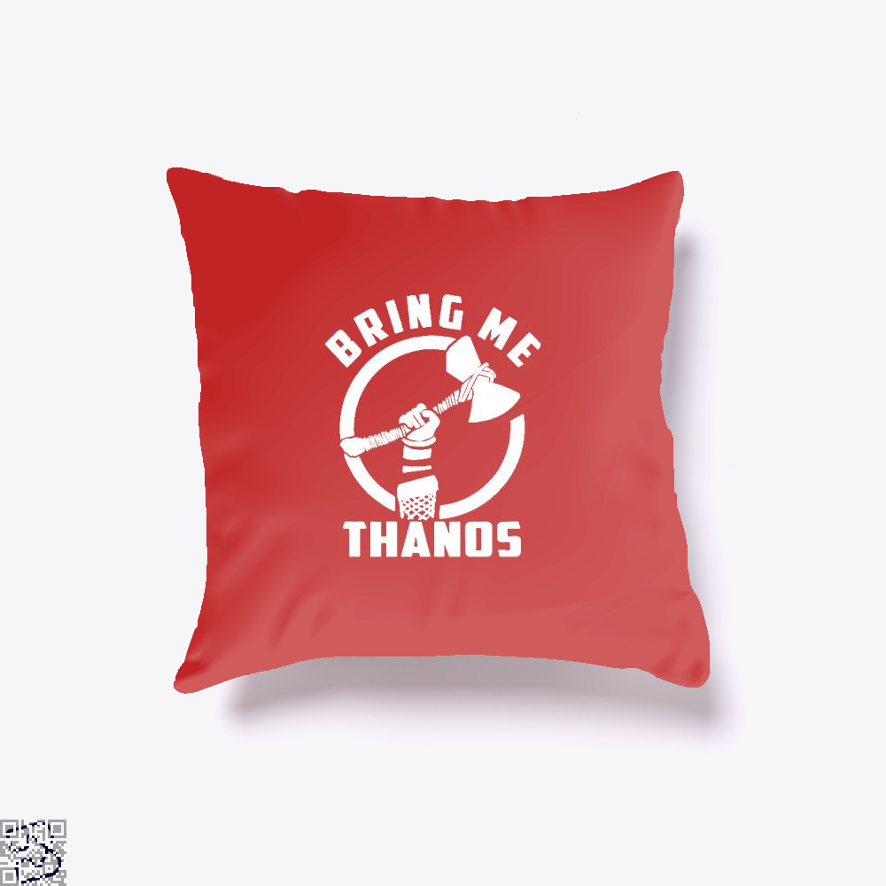 Bring Me Thanos Avengers Infinity War Throw Pillow Cover - Red / 16 X - Productgenapi