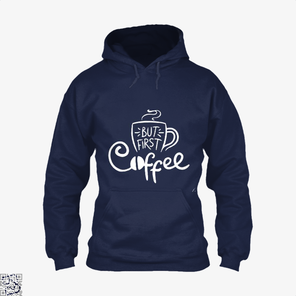 But First A Cup Of Coffee Hoodie - Blue / X-Small - Productgenapi