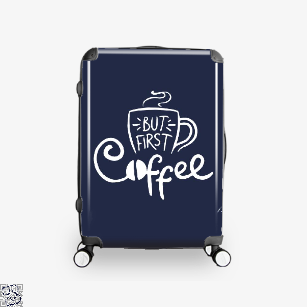 But First A Cup Of Coffee Suitcase - Blue / 16 - Productgenapi