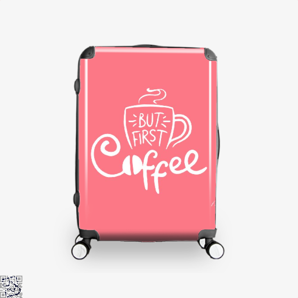 But First A Cup Of Coffee Suitcase - Pink / 16 - Productgenapi