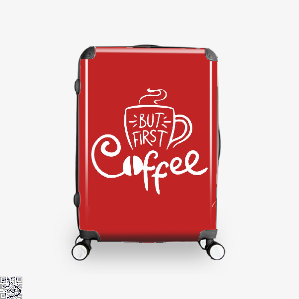But First A Cup Of Coffee Suitcase - Red / 16 - Productgenapi