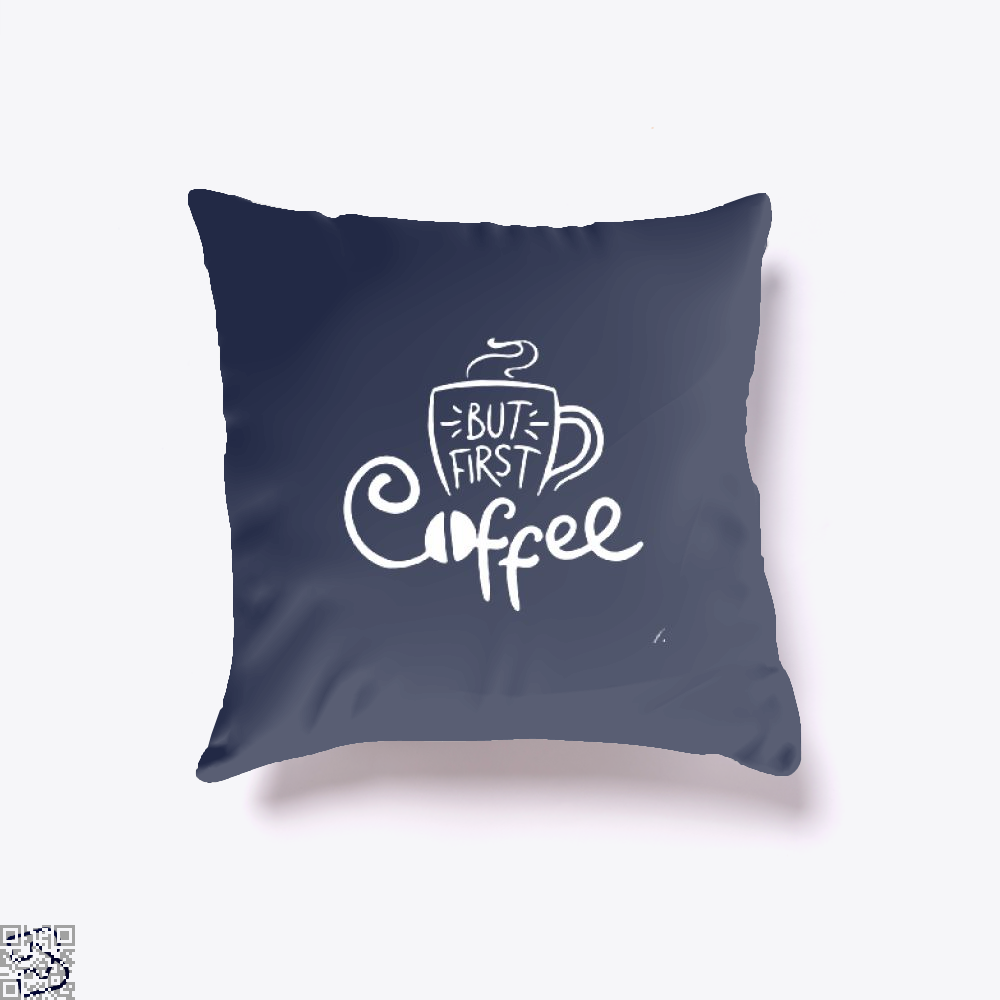 But First A Cup Of Coffee Throw Pillow Cover - Blue / 16 X - Productgenapi