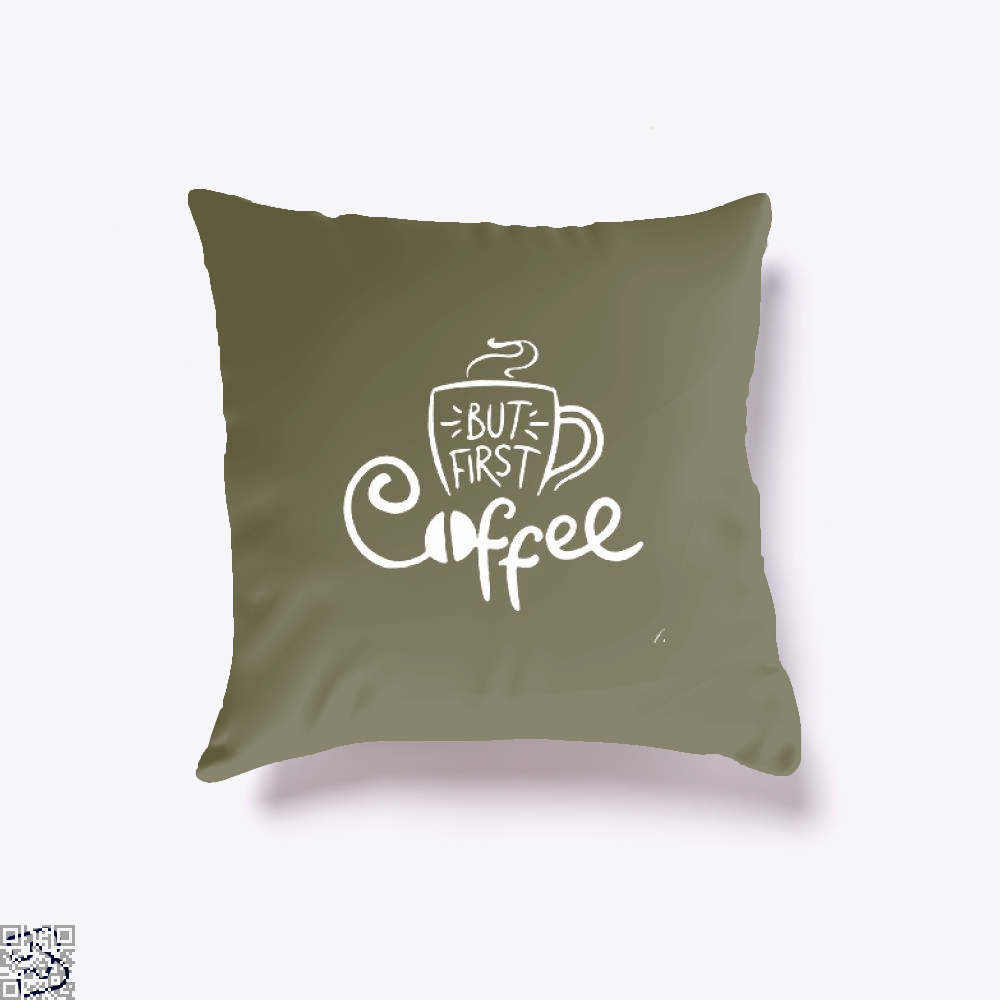 But First A Cup Of Coffee Throw Pillow Cover - Brown / 16 X - Productgenapi