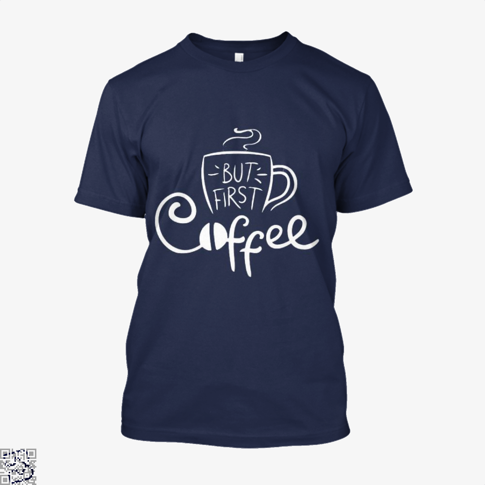 But First Coffee Beans Shirt - Men / Blue / X-Small - Productgenapi