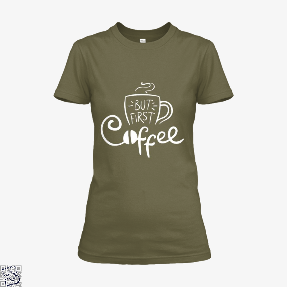 But First Coffee Beans Shirt - Women / Brown / X-Small - Productgenapi