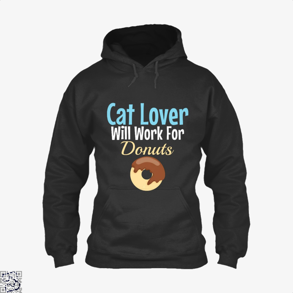 Cat Lover Will Work For Donuts Hoodie - Black / X-Small - Productgenjpg