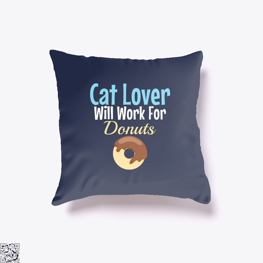 Cat Lover Will Work For Donuts Throw Pillow Cover - Blue / 16 X - Productgenjpg