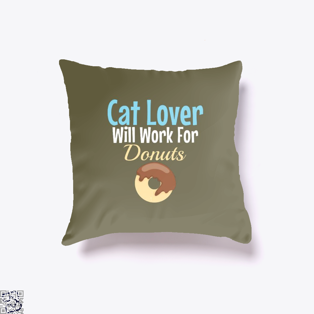 Cat Lover Will Work For Donuts Throw Pillow Cover - Brown / 16 X - Productgenjpg