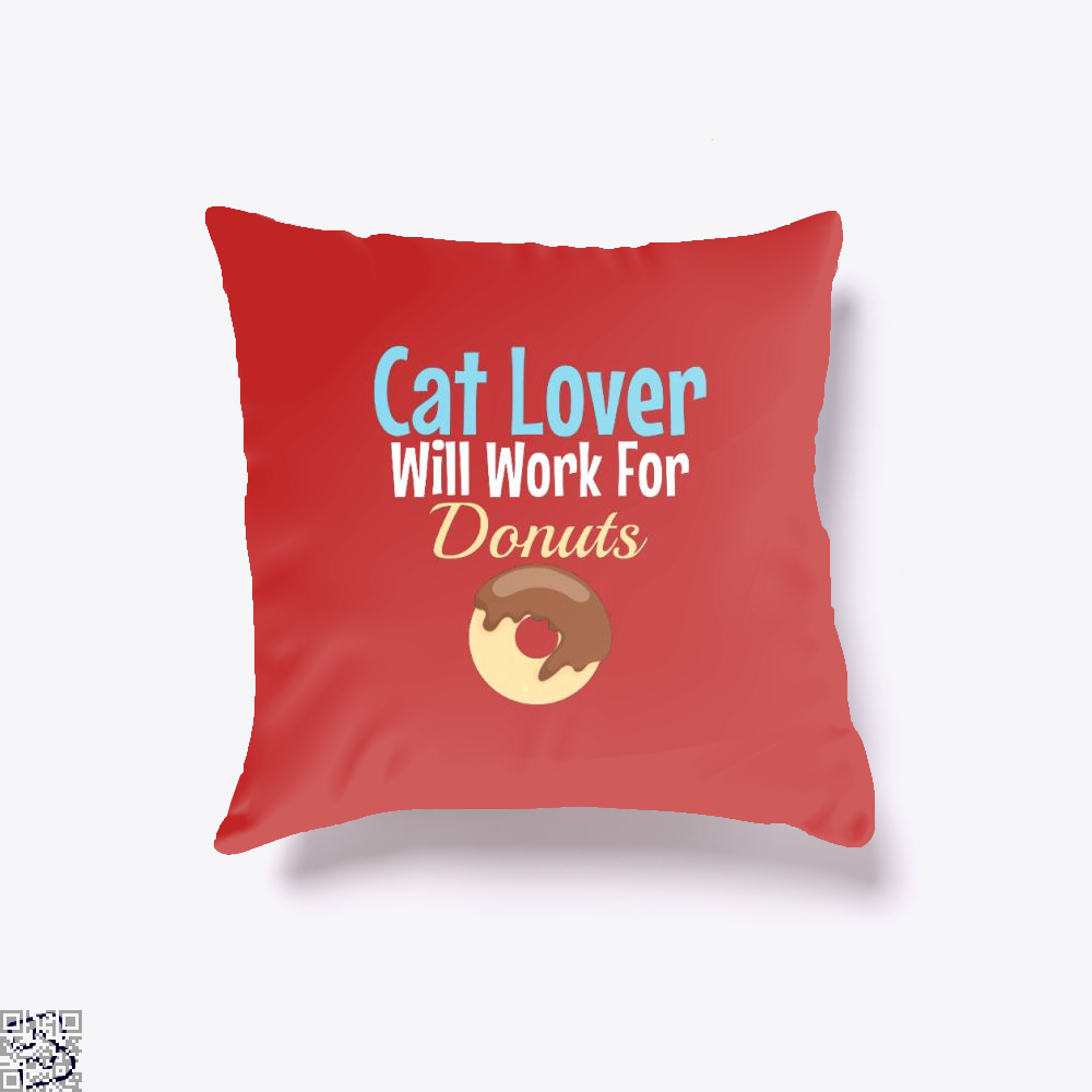 Cat Lover Will Work For Donuts Throw Pillow Cover - Red / 16 X - Productgenjpg