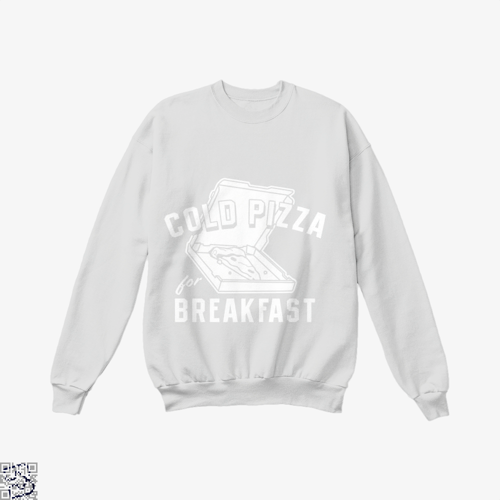 Cold Pizza For Breakfast Crew Neck Sweatshirt - White / X-Small - Productgenapi