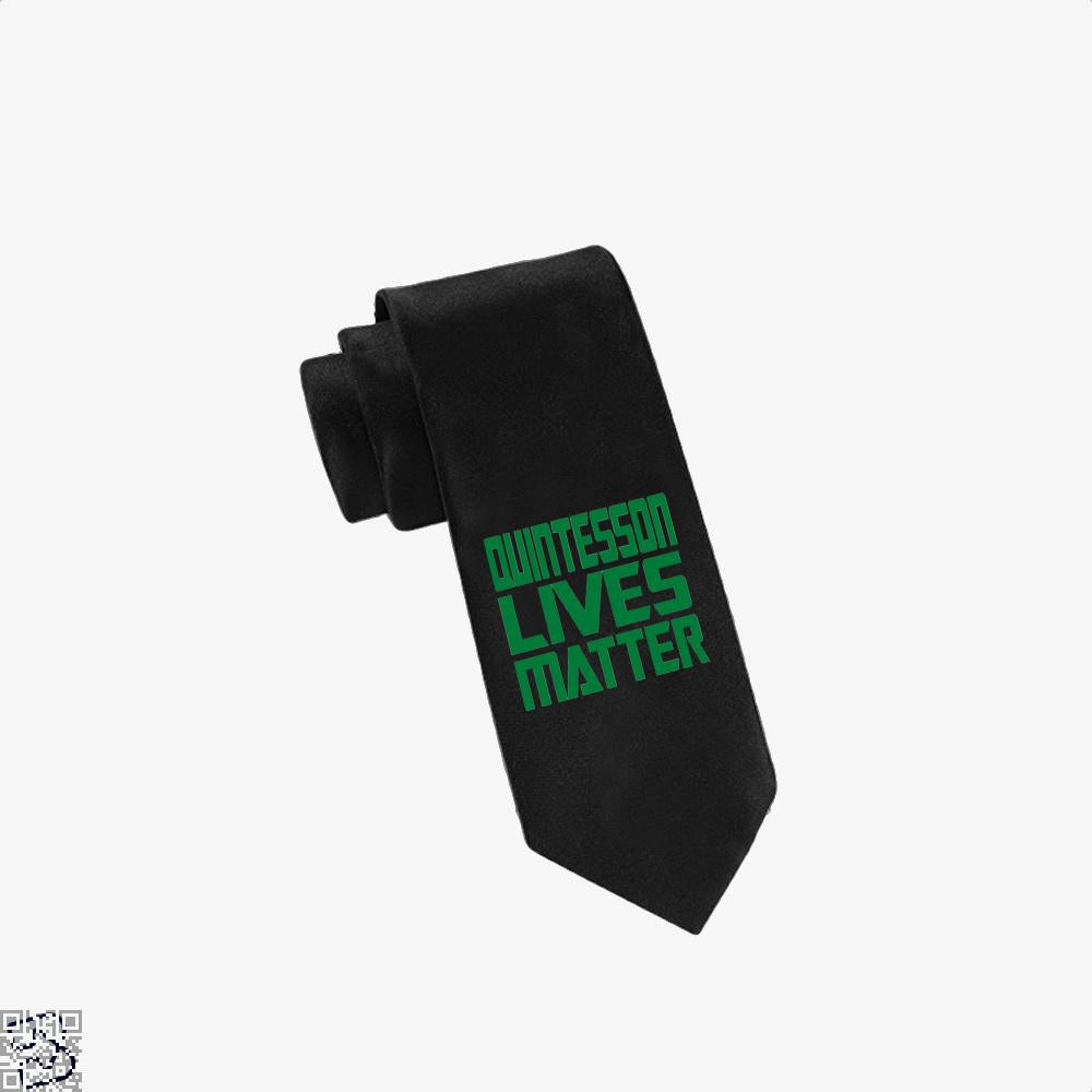 Qunitesson Lives Matter, Transformers Tie
