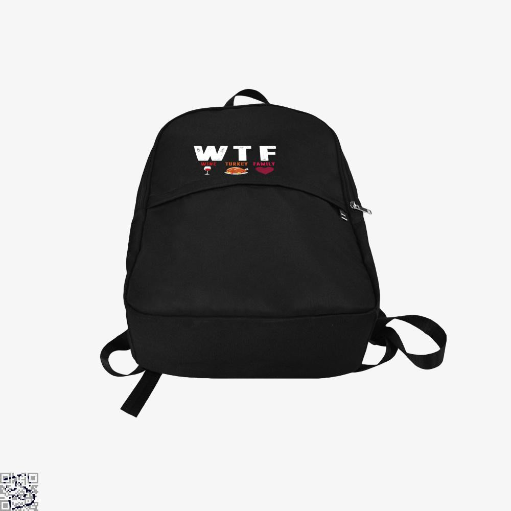 Wtf Wine Turkey Family Funny, Turkey Backpack