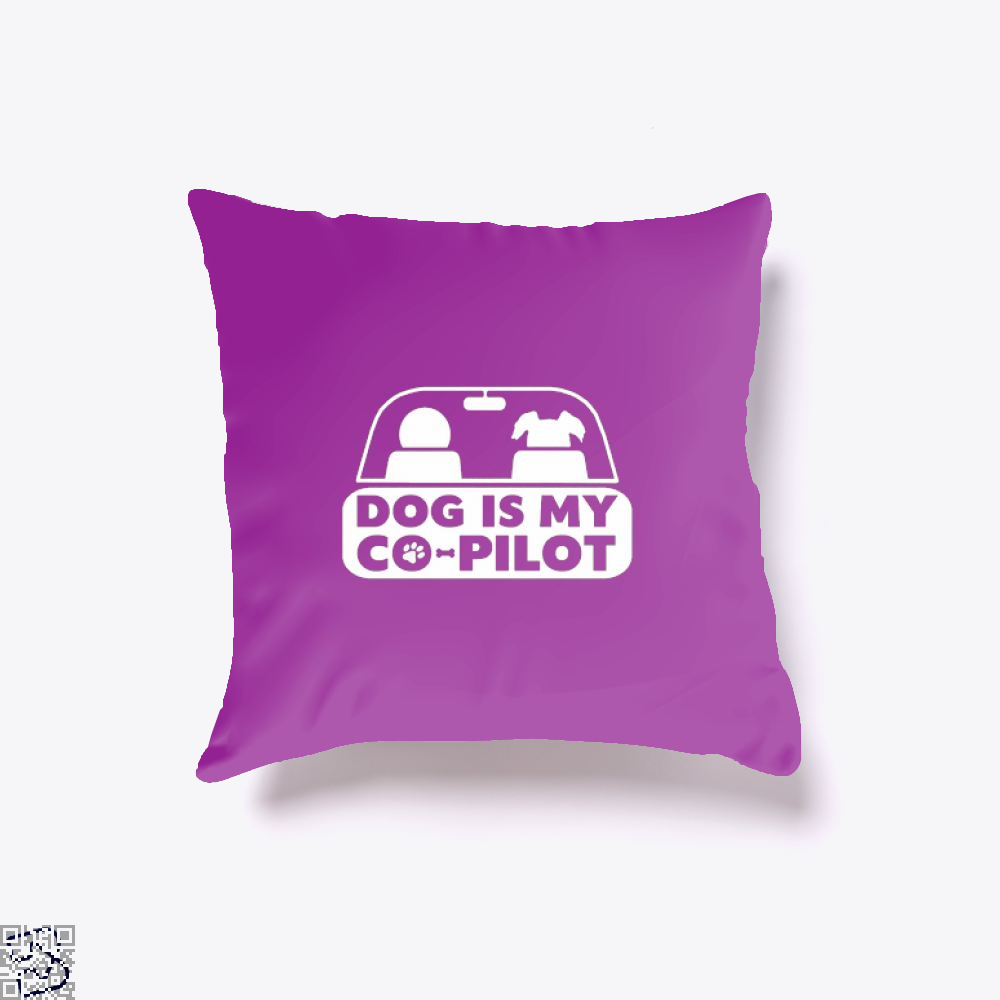 Dog Is My Co-Pilot Ironic Throw Pillow Cover - Productgenjpg