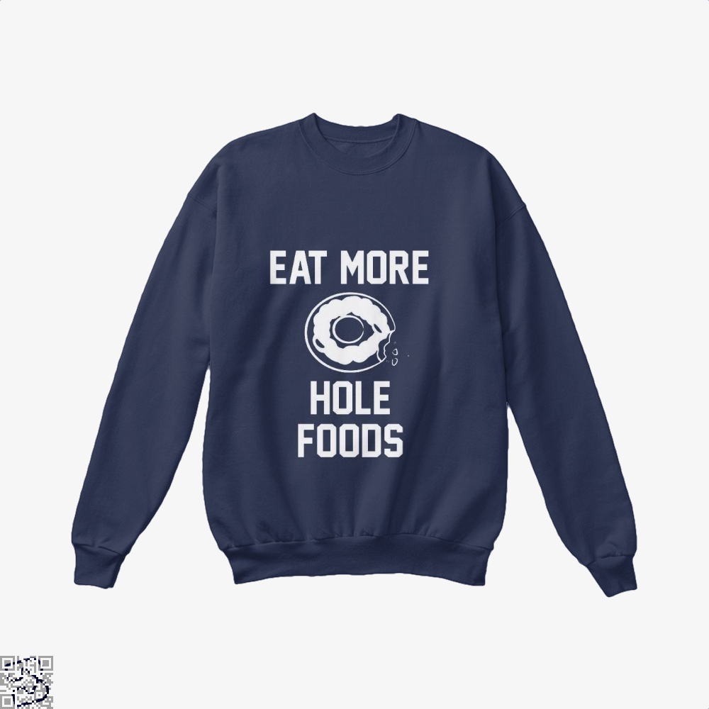 Eat More Hole Food Donut Lover Doughnuts Crew Neck Sweatshirt - Blue / X-Small - Productgenapi