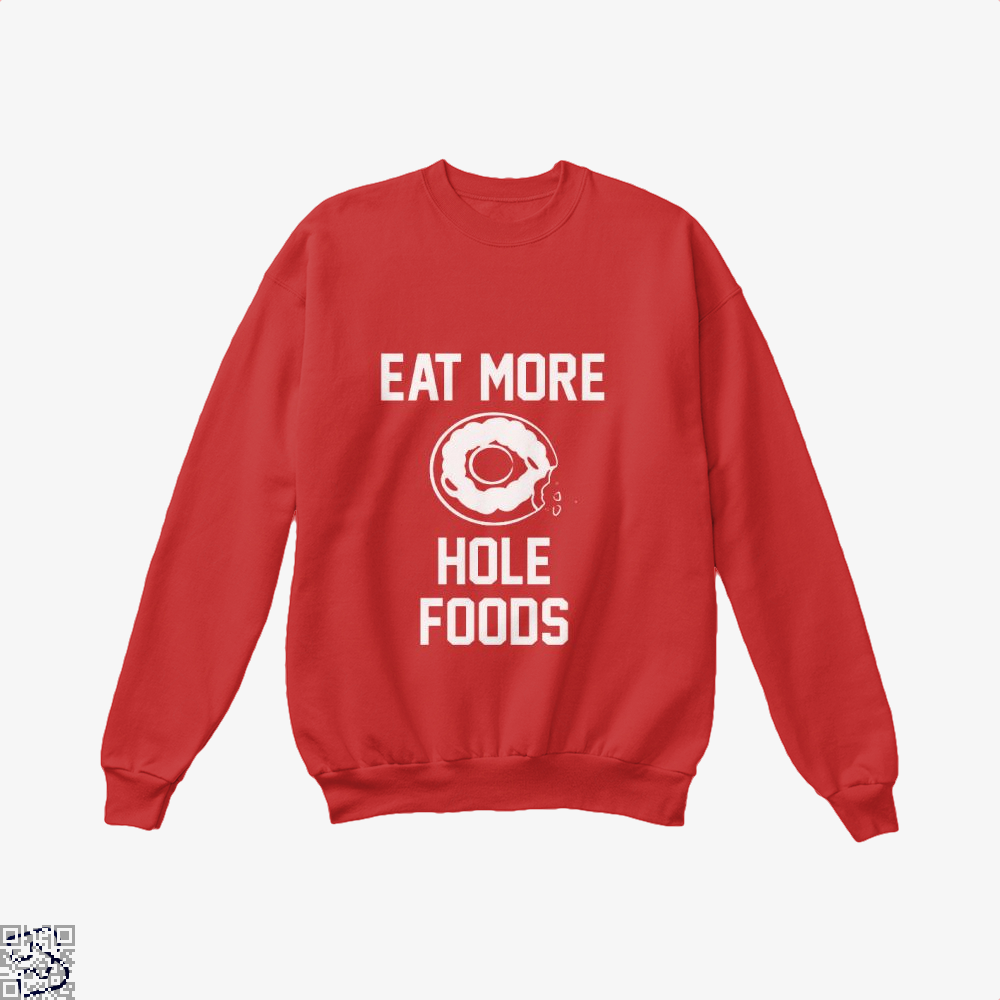 Eat More Hole Food Donut Lover Doughnuts Crew Neck Sweatshirt - Red / X-Small - Productgenapi
