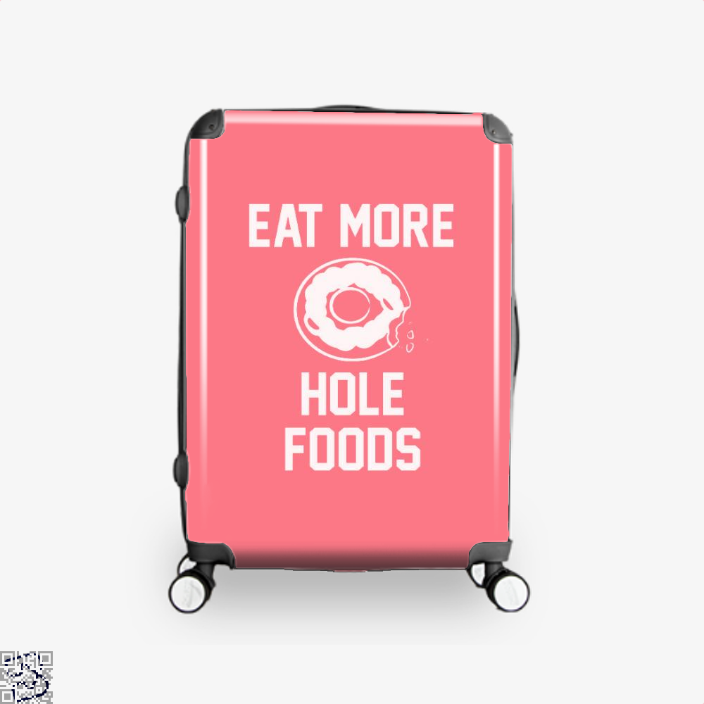 Eat More Hole Food Donut Lover Doughnuts Suitcase - Pink / 16 - Productgenapi