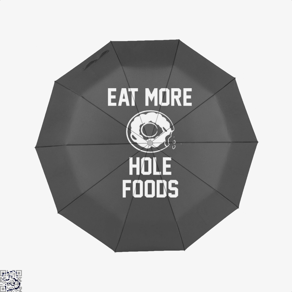 Eat More Hole Food Donut Lover Doughnuts Umbrella - Black - Productgenapi
