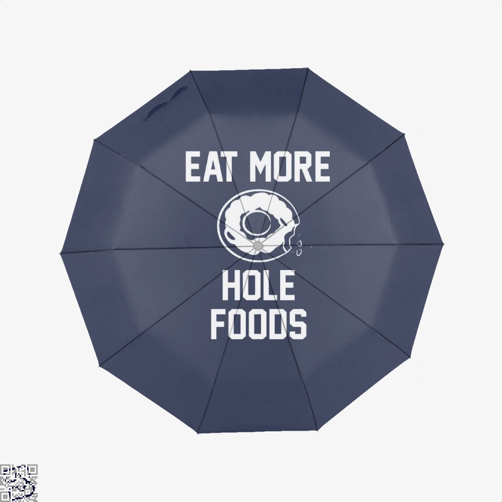 Eat More Hole Food Donut Lover Doughnuts Umbrella - Blue - Productgenapi