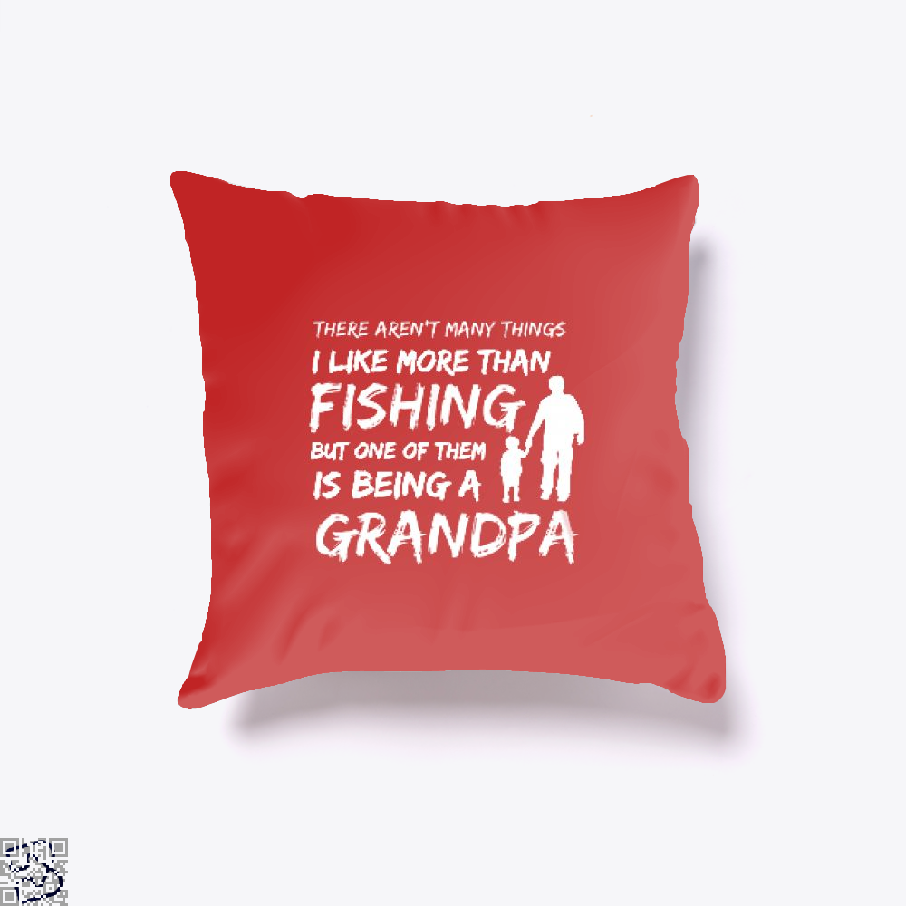 Fishing And Being A Grandpa Throw Pillow Cover - Red / 16 X - Productgenjpg