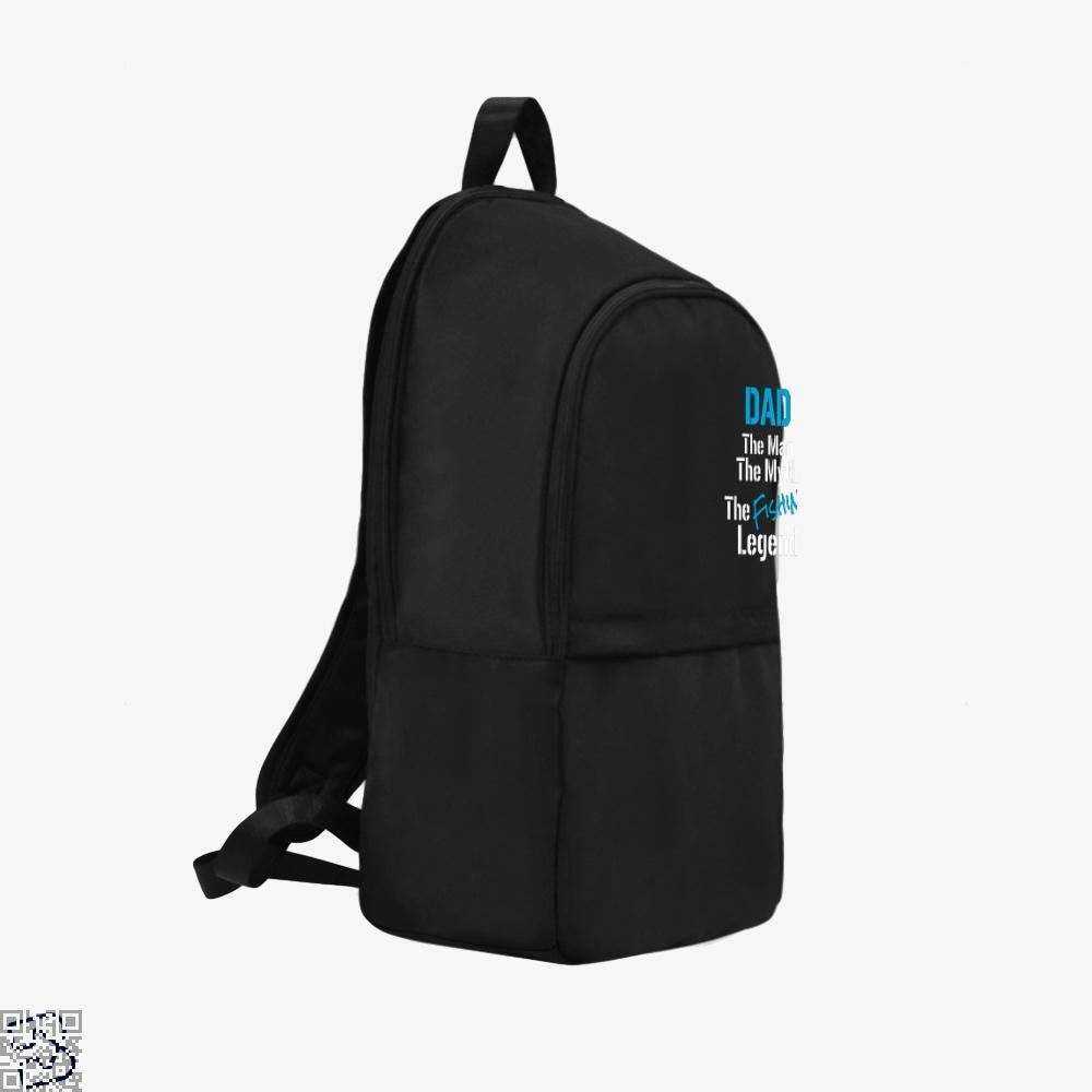 Fishing Dad The Man Myth Legend Backpack - Productgenjpg