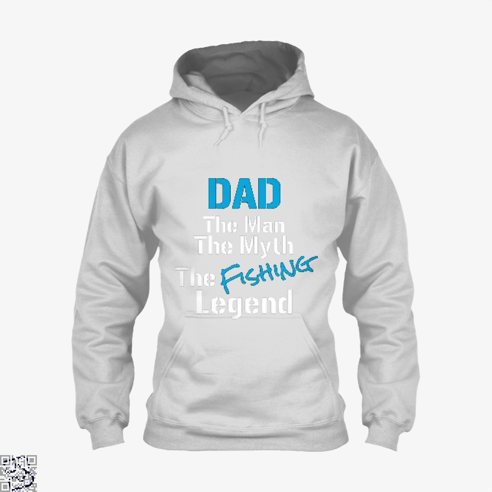 Fishing Dad The Man Myth Legend Hoodie - White / X-Small - Productgenjpg