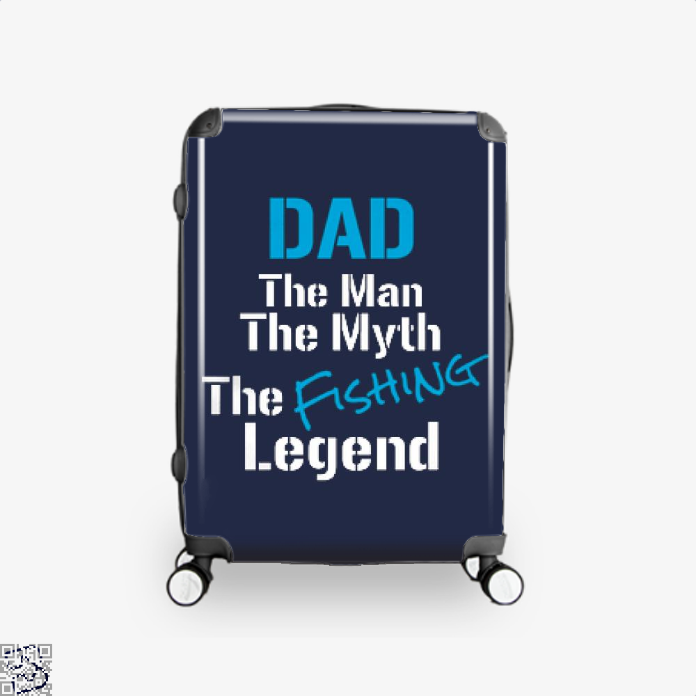 Fishing Dad The Man Myth Legend Suitcase - Blue / 16 - Productgenjpg