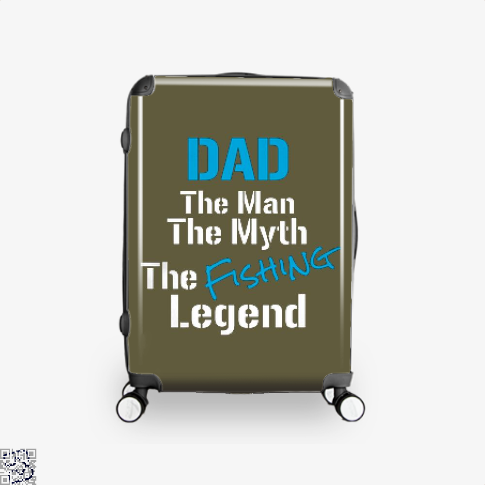 Fishing Dad The Man Myth Legend Suitcase - Brown / 16 - Productgenjpg