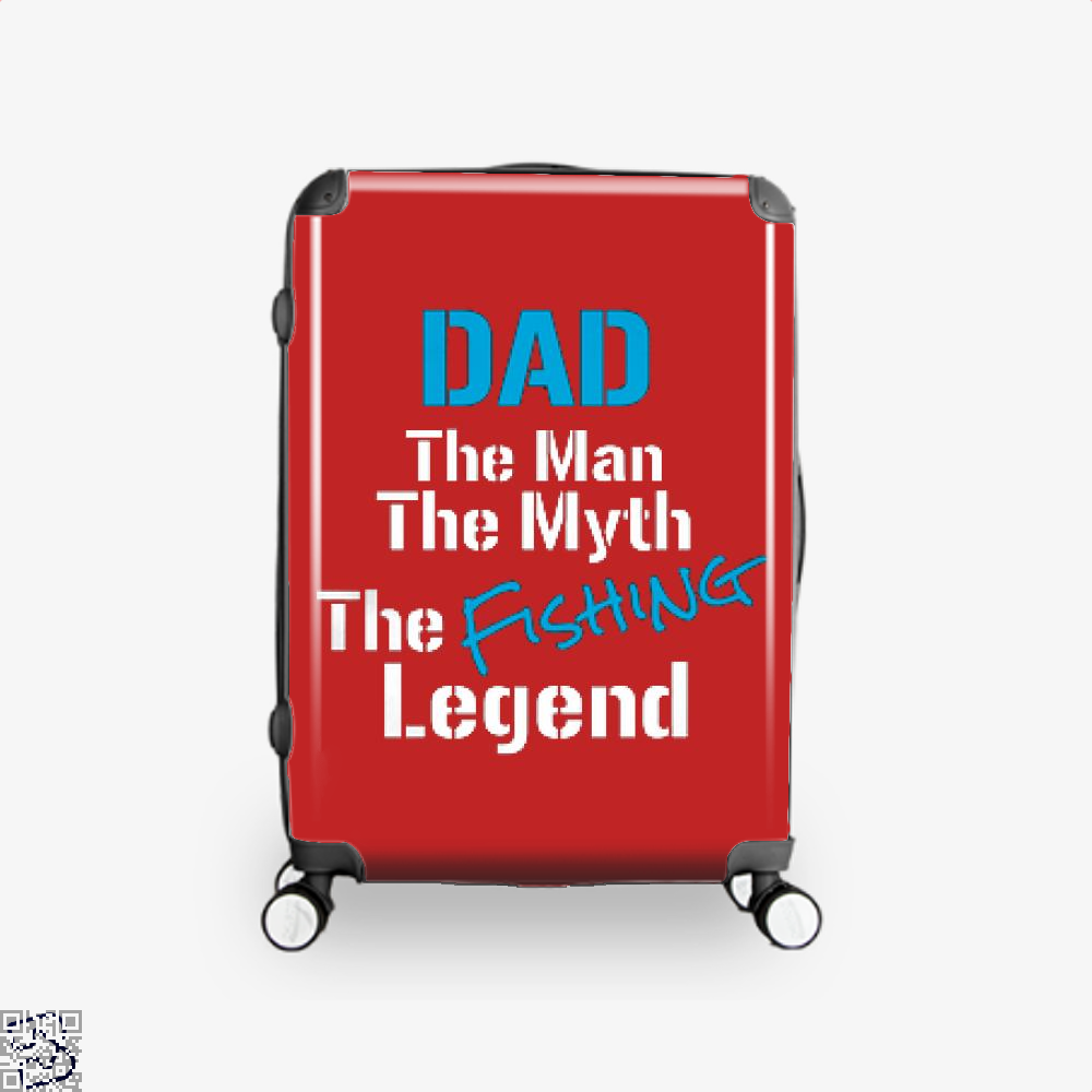 Fishing Dad The Man Myth Legend Suitcase - Red / 16 - Productgenjpg