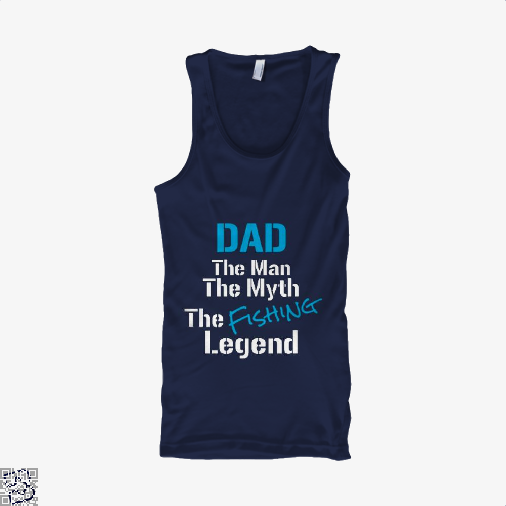 Fishing Dad The Man Myth Legend Tank Top - Men / Blue / X-Small - Productgenjpg