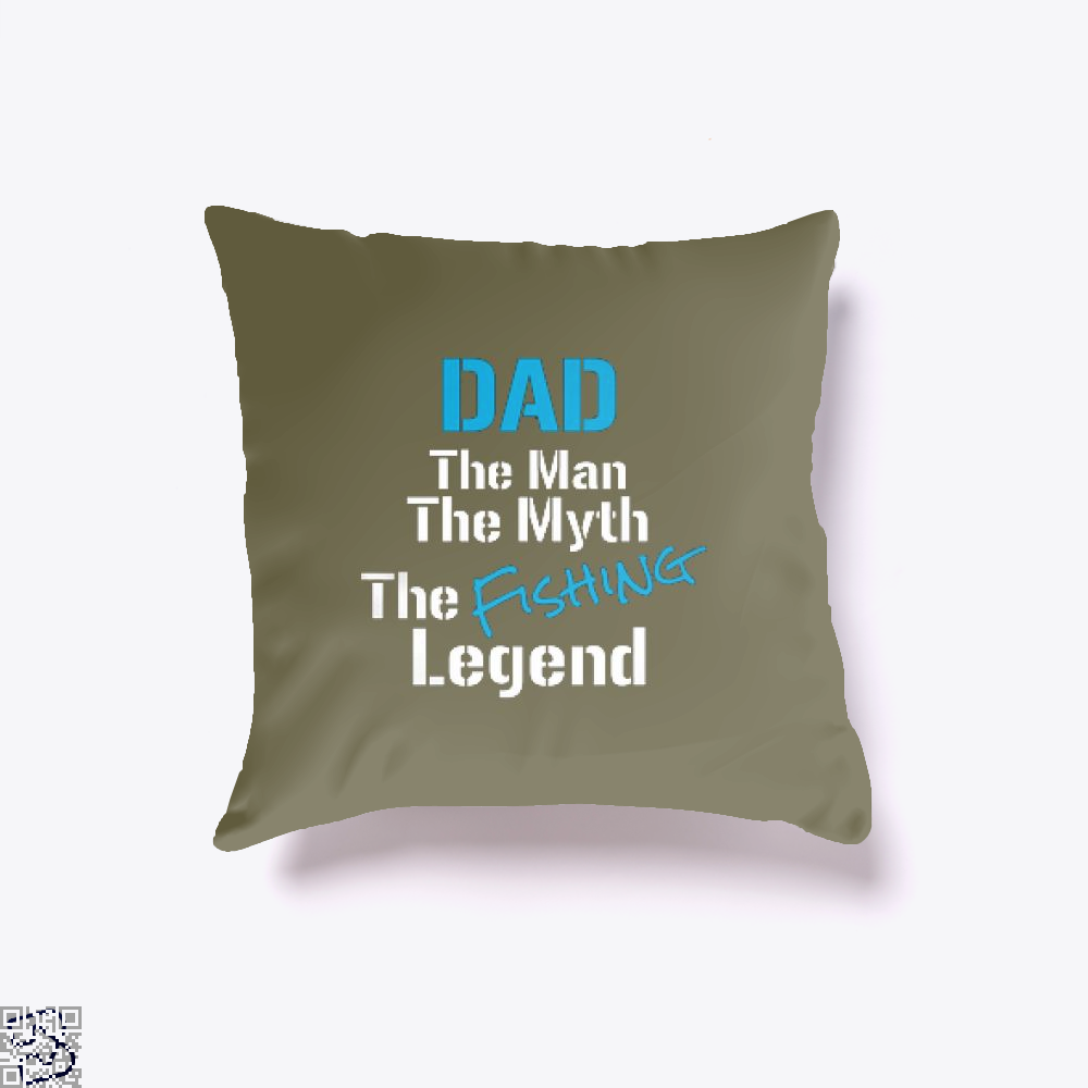 Fishing Dad The Man Myth Legend Throw Pillow Cover - Brown / 16 X - Productgenjpg