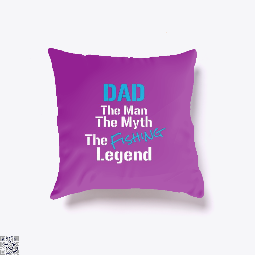 Fishing Dad The Man Myth Legend Throw Pillow Cover - Purple / 16 X - Productgenjpg