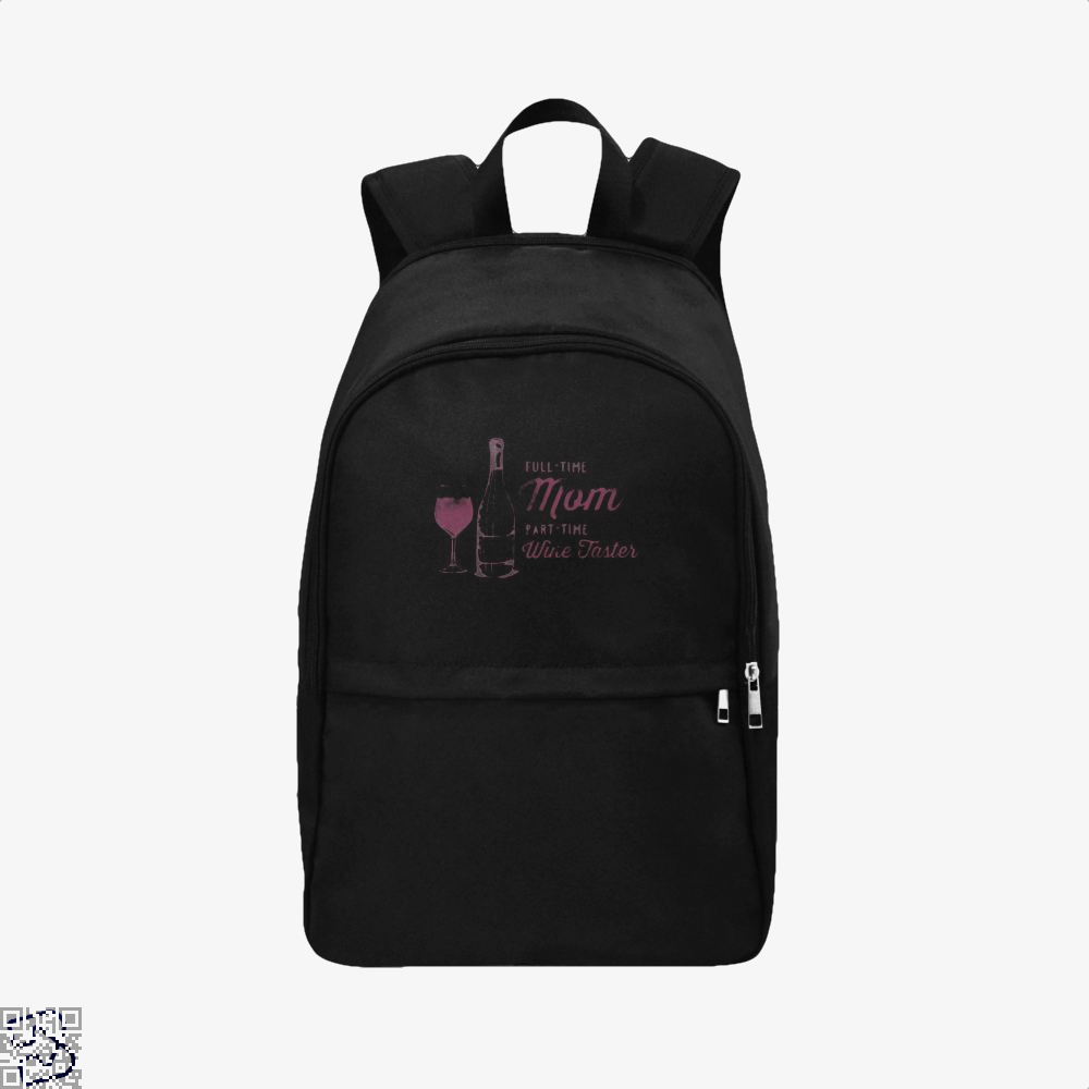 Full Time Mom Part Wine Taster Mothers Day Backpack - Black / Adult - Productgenjpg