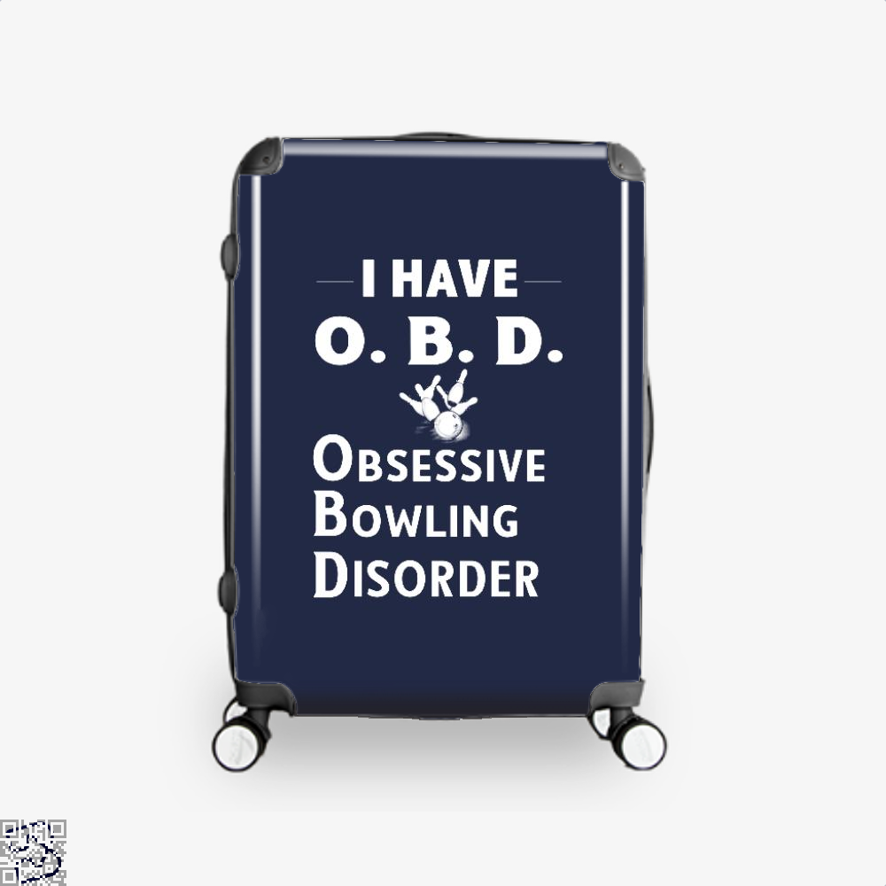 I Have Obd Obsessive Bowling Disorder, Bowling Suitcase
