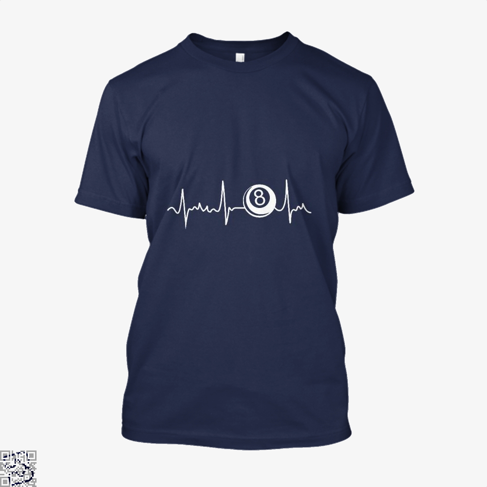 8 Eight Ball Heartbeat Shirt Funny Cool Gift, Snooker Shirt